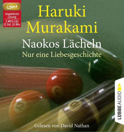 Haruki Murakami. Naokos Lächeln. Nur eine Liebesgeschichte. 2 mp3-CDs.
