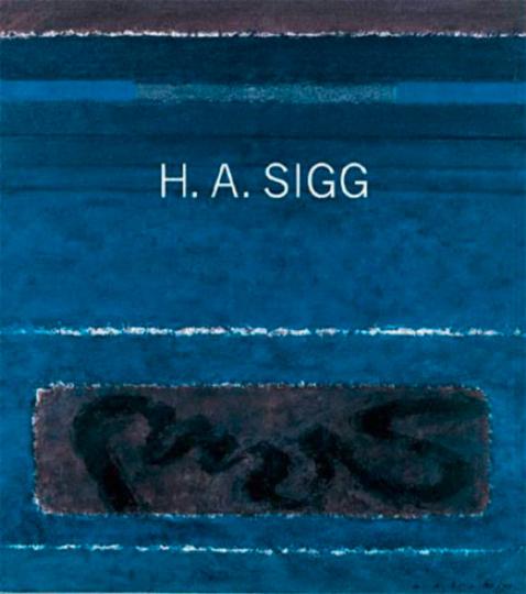 H. A. Sigg. Monografie.