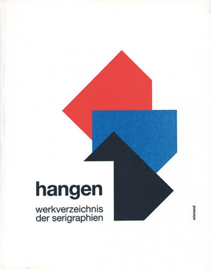 Heijo Hangen. Werkverzeichnis der Serigraphien von 1966-1993.