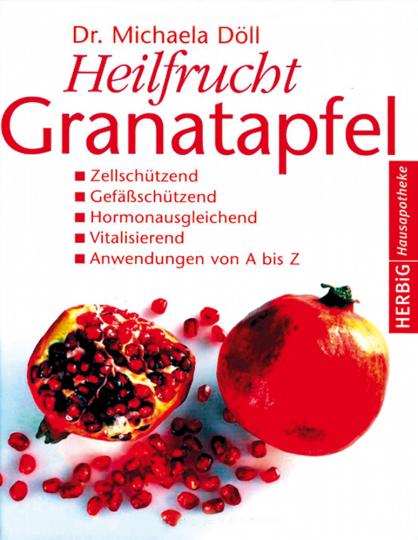 Heilfrucht Granatapfel.