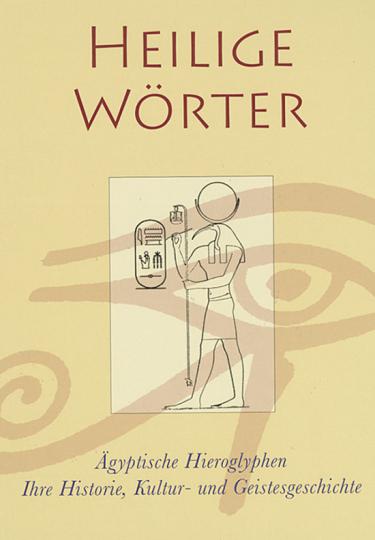 Heilige Wörter. Ägyptische Hieroglyphen.
