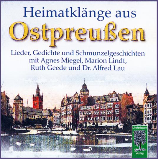 Heimatklänge aus Ostpreußen - Lieder, Gedichte und Schmunzelgeschichten CD