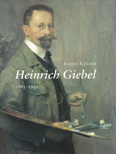 Heinrich Giebel 1865-1951.