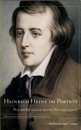 Heinrich Heine im Portrait - Wie die Künstler seiner Zeit ihn sahen.