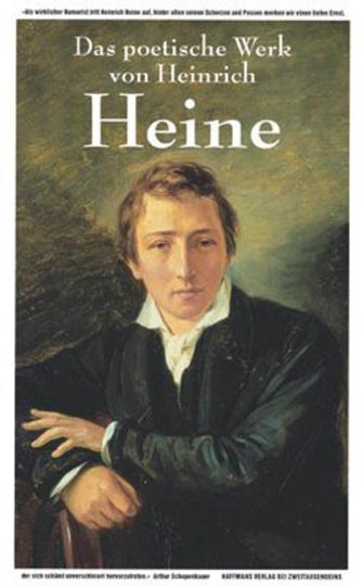 Heinrich Heine. Das poetische Werk.