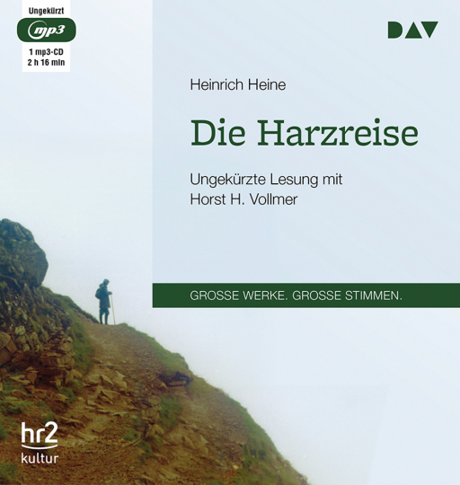 Heinrich Heine. Die Harzreise. Ungekürzte Lesung. 1 mp3-CD.