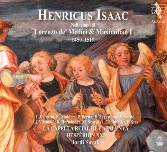 Heinrich Isaac. Nell Tempo Di Lorenzo de' Medici et Maximilian I. Hybrid-SACD.