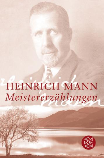 Heinrich Mann. Meistererzählungen.