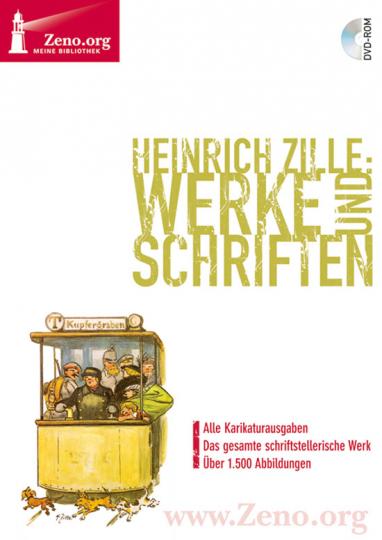 Heinrich Zille. Werke und Schriften.
