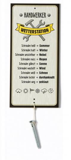Heitere Wetterstation »Handwerker«.