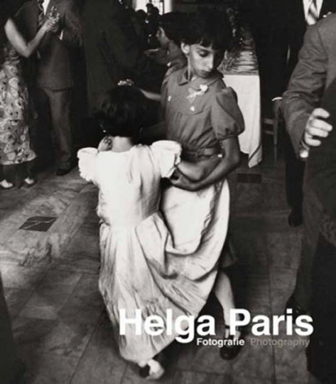 Helga Paris. Fotografien.