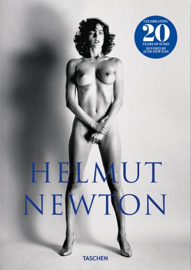 Helmut Newton. SUMO. 20th Anniversary Edition.