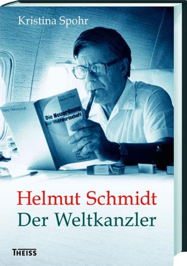 Helmut Schmidt. Der Weltkanzler.