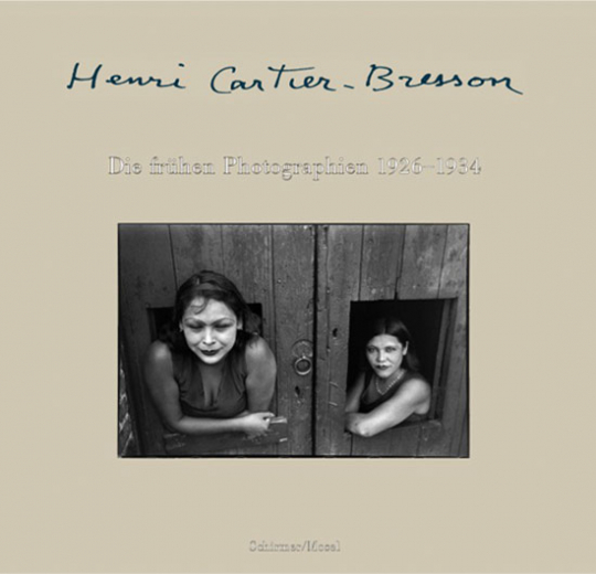 Henri Cartier-Bresson - Die frühen Photographien 1926-1934