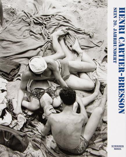 Henri Cartier-Bresson. Sein 20. Jahrhundert. 1908-2004.