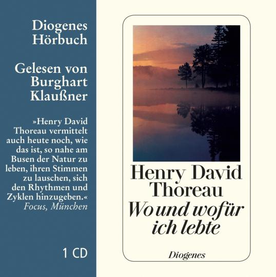 Henry David Thoreau. Wo und wofür ich lebte. CD.