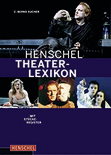 Henschel Theaterlexikon.