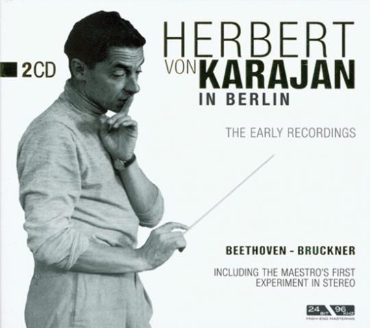 Herbert von Karajan in Berlin. Die frühen Aufnahmen.