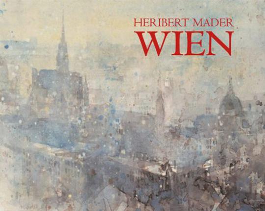 Heribert Mader. Wien.