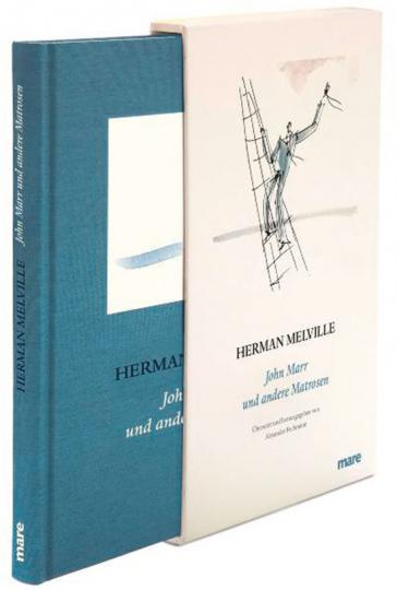 Herman Melville. John Marr und andere Matrosen.