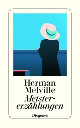 Herman Melville. Meistererzählungen.