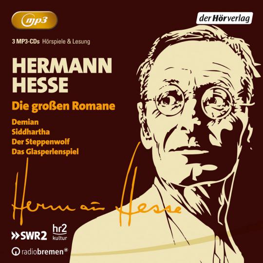 Hermann Hesse. Die großen Romane. 3 mp3-CDs.