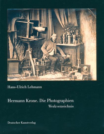 Hermann Krone - Werkverzeichnis. Photographische und photomechanische Arbeiten.