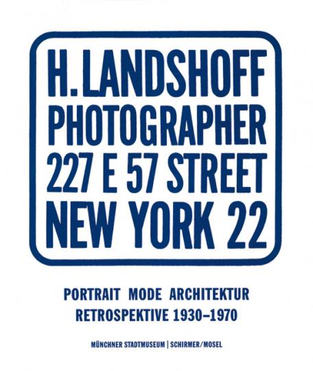 Hermann Landshoff. Portrait, Mode Architektur. Eine Retrospektive.
