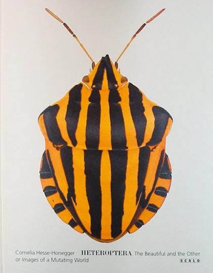 Heteroptera - Das Schöne und das Andere oder Bilder einer mutierenden Welt.