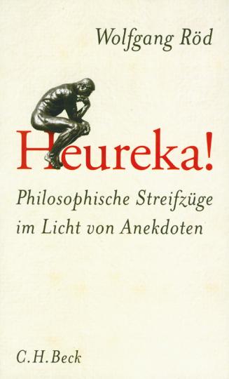 Heureka! Philosophische Streifzüge im Licht von Anekdoten