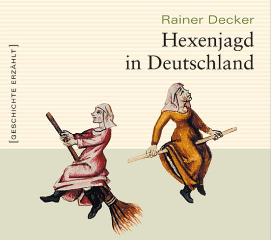 Hexenjagd in Deutschland. CD.
