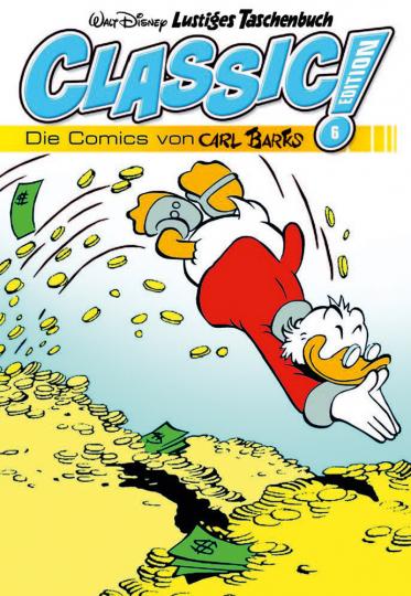 Lustiges Taschenbuch. Classic Edition 06. Die Comics von Carl Barks.