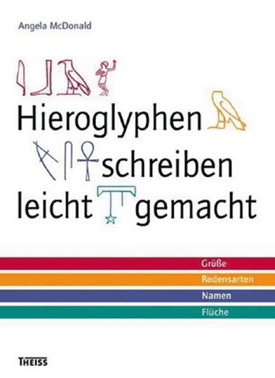 Hieroglyphen schreiben leicht gemacht.