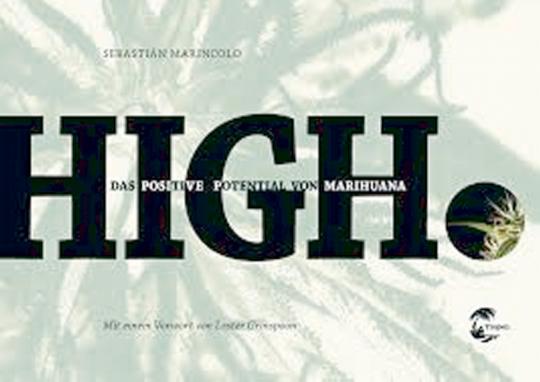 HIGH - Das positive Potential von Marihuana