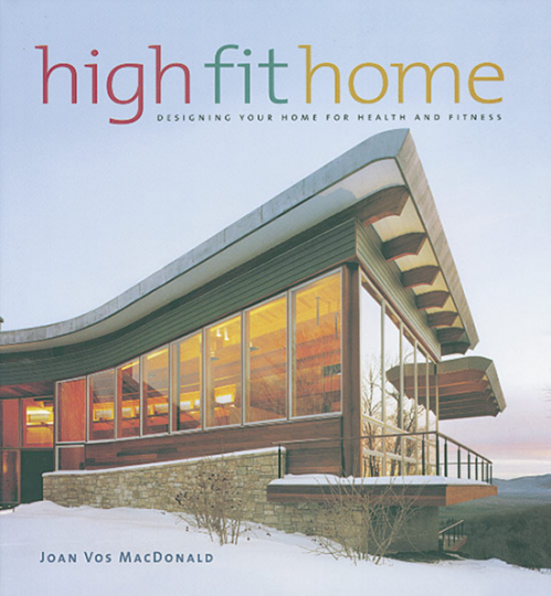 High Fit Home. Designing your home for health and fitness.