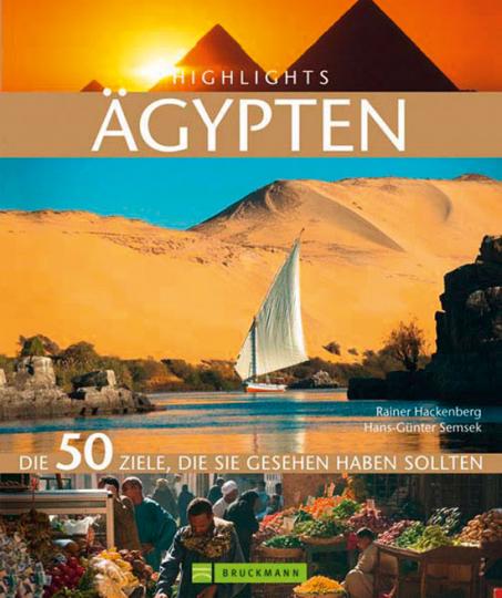 Highlights Ägypten. Die 50 Ziele, die Sie gesehen haben sollten.