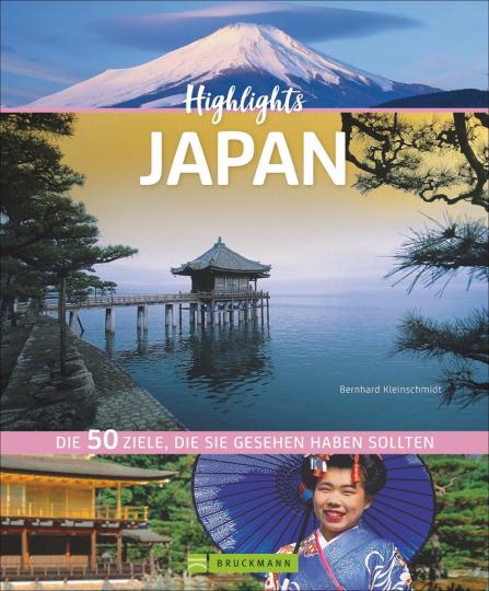 Highlights Japan. Die 50 Ziele, die Sie gesehen haben sollten.
