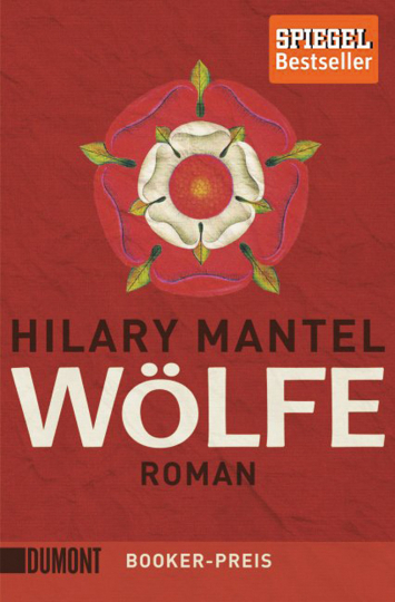 Hilary Mantel. Wölfe. Roman.
