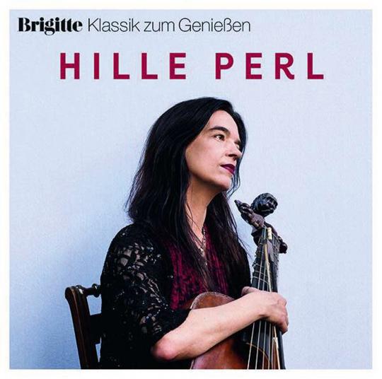 Hille Perl. Brigitte Klassik zum Genießen. CD.
