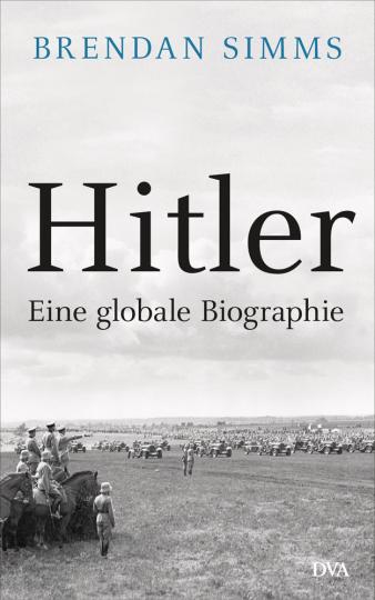 Hitler. Eine globale Biographie.