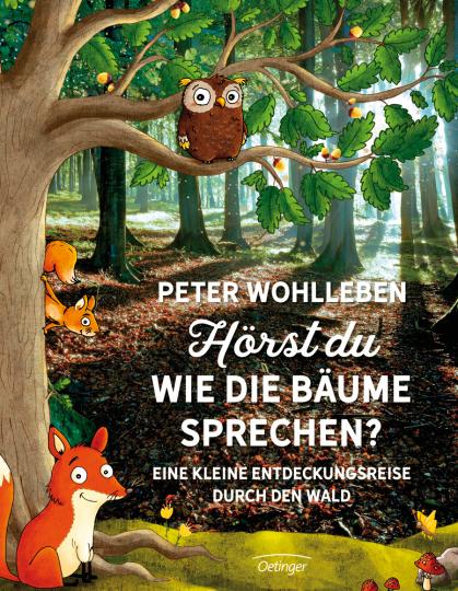 Hörst du, wie die Bäume sprechen? Eine kleine Entdeckungsreise durch den Wald.