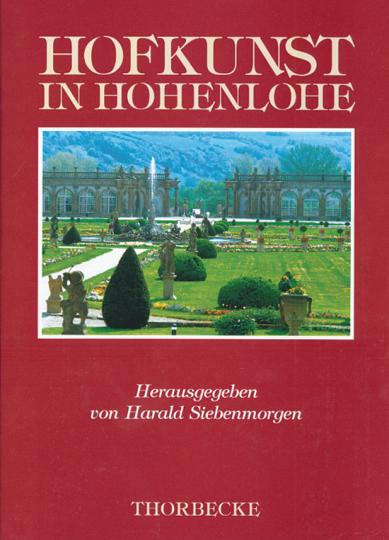 Hofkunst in Hohenlohe.