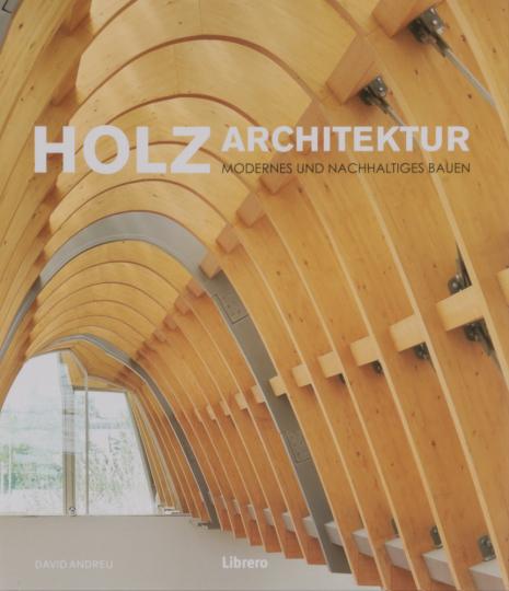 Holz Architektur.