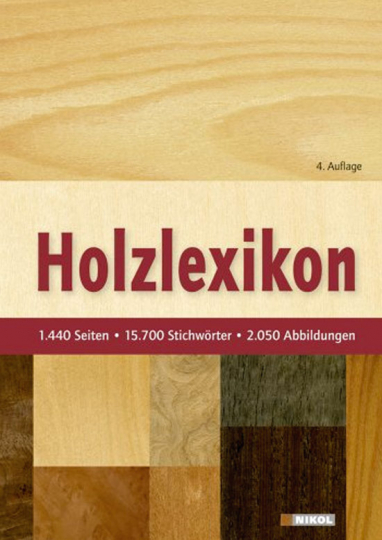 Holzlexikon. Das Standardwerk für die Holzwirtschaft.