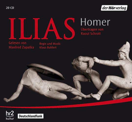 Homer. Ilias. Neufassung von Raoul Schrott. 21 CDs.