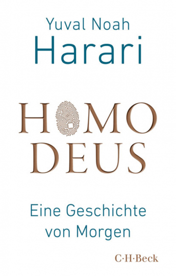 Homo Deus. Eine Geschichte von Morgen