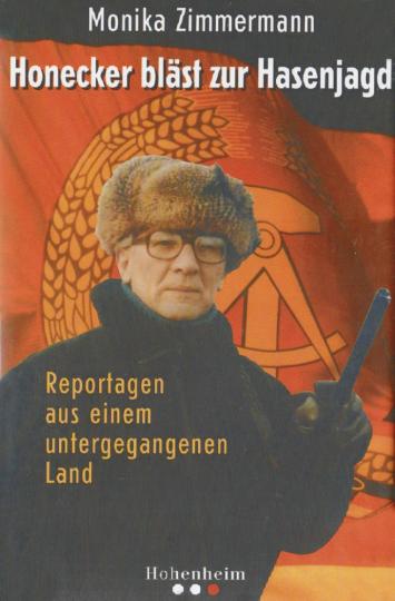 Honecker bläst zur Hasenjagd (R)