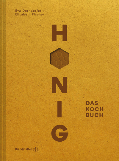 Honig. Das Kochbuch.