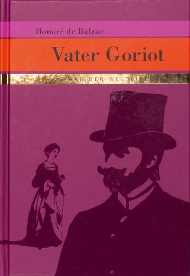 Honoré de Balzac. Vater Goriot.