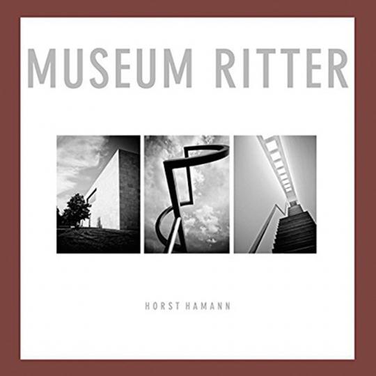 Horst Hamann. Museum Ritter. Fotografien.